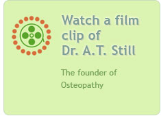 Watch a film clip of Dr. A.T. Still, the founder of Osteopathy